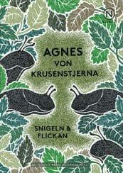 agnes von krusenstjerna snigeln & flickan novell