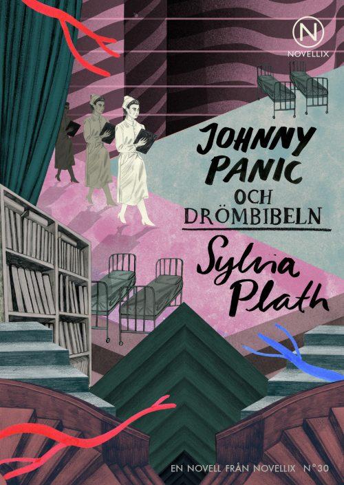 johnny panic och drömbibeln sylvia plath novell