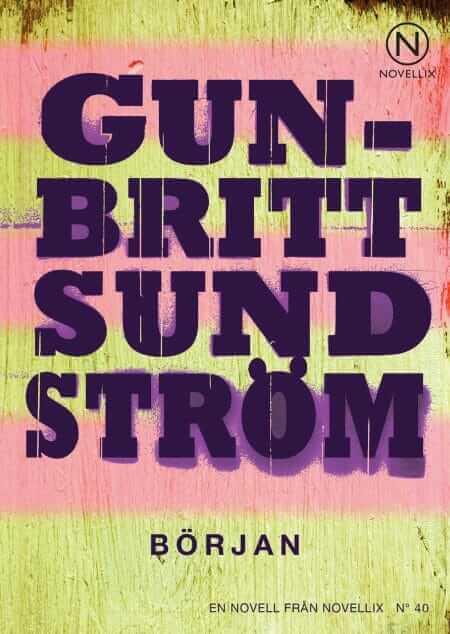 början novell av gun britt sundström