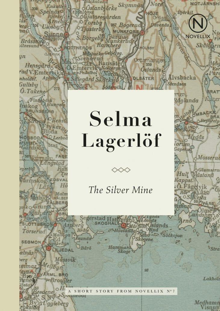 selma lagerlof the silvermine novell short story