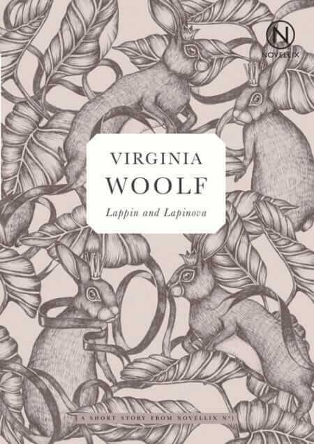 virginia woolf lappin and lapinova