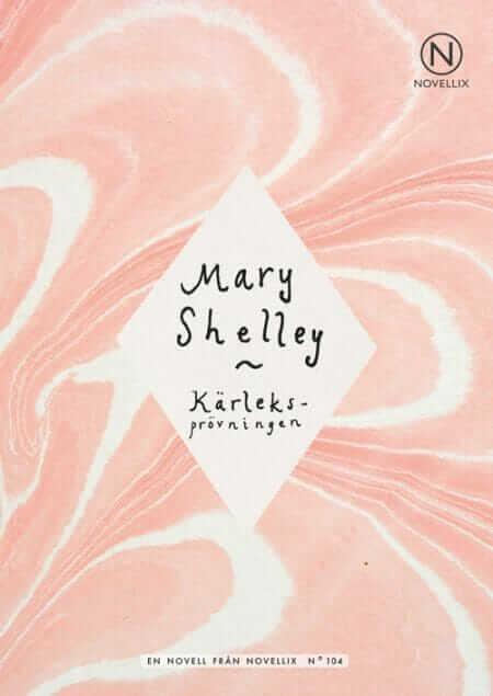 mary shelley kärleksprövingen novell