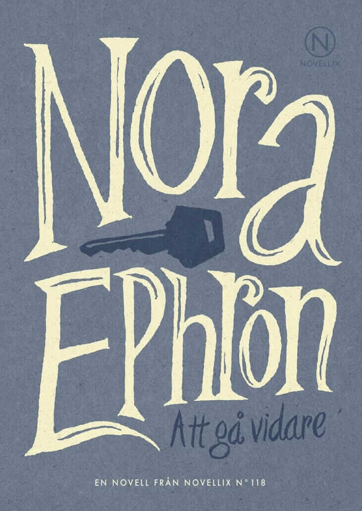 nora ephron att gå vidare novell novellix